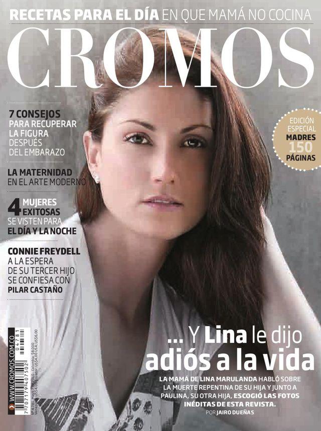 Lina Marulanda se quitó la vida el 22 de abril de 2010, a la edad de 29 años (Foto de Chromos)
